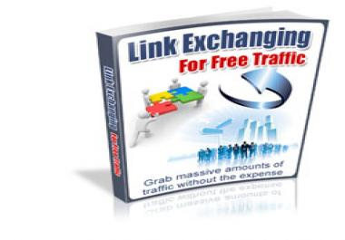 give you Link Exchange Ebook that gets you Traffic