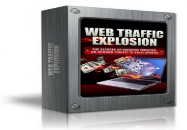 give you the right tool to Explode Your Web Traffic