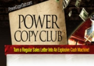 Grant You Lifetime Exclusive Membership On Copywriting And Show You How To Turn A Regular Sales Page Into An Explosive Cash Machine