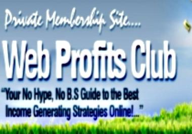 grant you lifetime exclusive membership on Web Profits Club and unlock the secrets on how you can make money online the easiest way