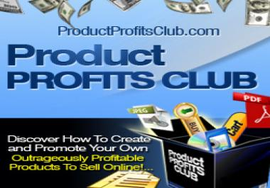 give you an exclusive membership to Product Profits Club and learn how to create best selling products to skyrocket your income and profit