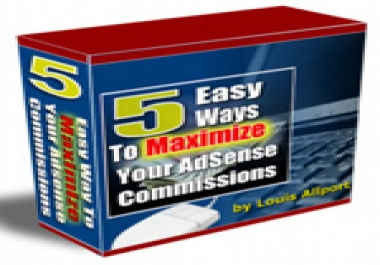 5 Easy Ways To Maximize Your AdSense Commissions
