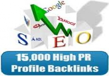 Offer you high PR15,000 Profile Backlinks