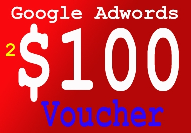 give You 2 fresh Google ADWORDS $100 Voucher Or Coupon