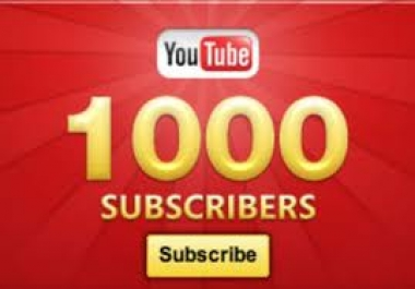 Get you 1,000 YouTube Channel Subscribers