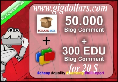 make 50,000+ blog comment and 300 EDU backlinks, unlimited urls+keywords