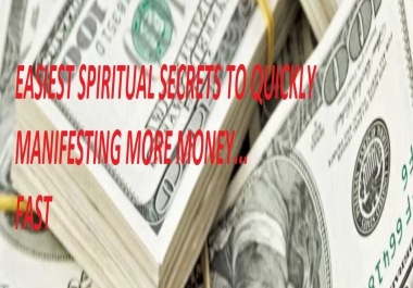 give you the spiritual secrets to manifest money fast with eft
