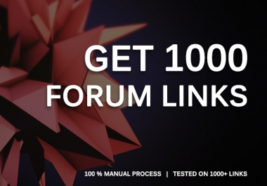 get you 1000 Forum Profile Links