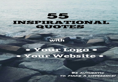 Design 55 Motivational Inspirational Quotes With Your Logo