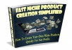 teach you how to create a niche product easily and quickly to get fast massive profit
