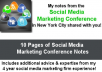 send you my notes from the Social Media Marketing Conference in NY City with 10 pages of professionally typed social media expertise and advice