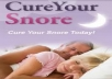 show you how to cure your Snoring and finally get a good nights sleep