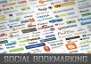 social bookmarking your url to 300 DIFFERENT Social bookmarking Sites to boost your ranking in Googles