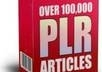 give you over 100,000 high quality PLR articles which cover over 800 niche markets