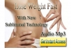 Help You Lose Weight Fast With A New Subliminal Technology Audio mp3