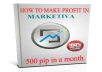 give you ebook How to make profit more 500 pip in marketiva