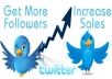 increase 3000 real twitter followers on your 4 accounts and tweet your messsage to my 10000 followers 2 times daily