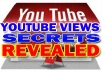 Reveal The BIGGEST Secrets of Youtube Unlimited Views And Show You The Tricks