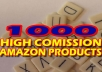 Provide Brand New 2012 Over 1000 My Top Selling AMAZON Products List, High Commission