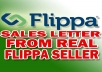 Give You My Personal FLIPPA Sales Letter Template That Increase Sales By 650 Percent