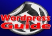 Guide You How To Become Master In WORDPRESS With Step By Step Video Guide