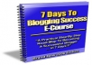 give you 7 days to blogging success
