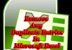 Find and DELETE or COLOUR in RED all DUPLICATE Entries in Microsoft Excel Worksheets which can be in ANY number of Columns and Rows with up to a Maximum of 100,000 Entries per Gig
