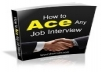 show you how to Ace in Interview just