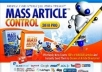 give you Mass Article creator and Mass Article submitter.