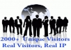 send 2000 unique and real VISITORS to your website to increase traffic