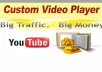 give You Proffesional Custom Editable VIDEO Player in Your Site That Increase Sales more than 300 percent