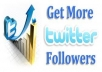 25000+ real looking very fast TWITTER followers in less then 8 hours with out the need password