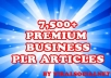 give you 7500+ CHOICE Business, Advertising, Sales, Career, Customer Service PLR Articles