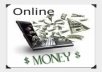 give you my eBook that will show you how to make at least fifty dollars a day with no investment (Guaranteed!)
