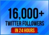 add 16,000 real looking followers to your twitter account in just a few hours