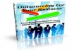 send you a ebook for Outsourcing For Your Business