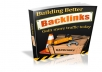 Send a Ebook on how Building Better Backlinks