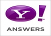 answer 8 questions on yahoo answers and keep a backlink to your website from Yahoo Answer level 2 accounts to boost up your SEO rankings