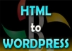 convert HTML to Wordpress or psd to wordpress