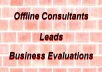 give you 50 fresh leads in any city in usa, australia or uk and include 50 free website evaluations of these same sites