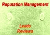 give you 50 fresh Leads who need reputation management and a list of sites they are already have reviews on