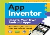 give you an amazing  App Inventor Get Your Own Android Apps