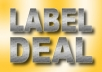 provide a record label deal. I will listen to your music and if it's fits to be released you get the chance to receive a contract (record label deal) about worldwide distribution at indie record label