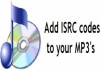 attach/embed your ISRC code and meta data to your music track ready for digital distribution (MP3 only)
