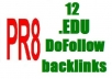create 12 EDU Anchored DoFollow backlinks for your website on PR8 sites