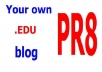 send you 10 links of EDU blogs where you can create edu blogs on PR8 and PR7 domains