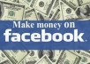 """teach you  """"Making Money from Facebook Likes"""""""