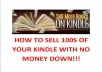 show You To Sell 100 Copies Of Kindle With No Money
