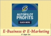 show you how to make money with AUTOPILOT System even while sleeping