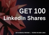 get you 100 LinkedIn Shares